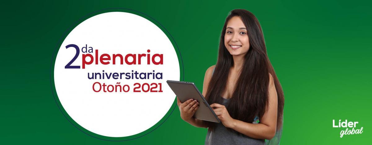 2da plenaria Universitaria Otoño 2021 Cancún