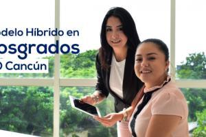 UO Cancún a la vanguardia educativa en programas  de posgrado: Blended Learning